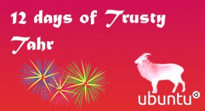 12 Days of Ubuntu Server 14.04 Trusty Tahr