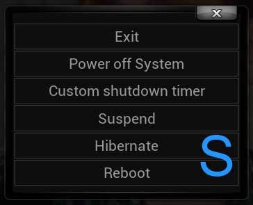 S (Shutdown Menu)