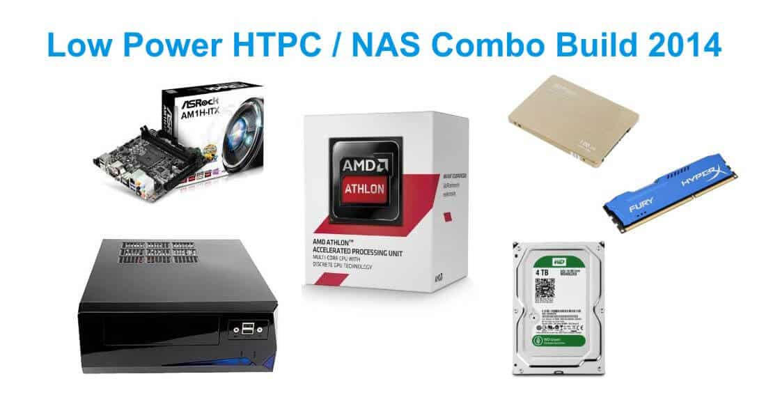 Low-power budget HTPC build 2014 for a HTPC NAS Combo