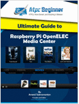 Ultimate Guide to Raspberry Pi OpenELEC Media Center
