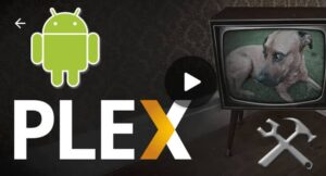 Install Plex Android featured