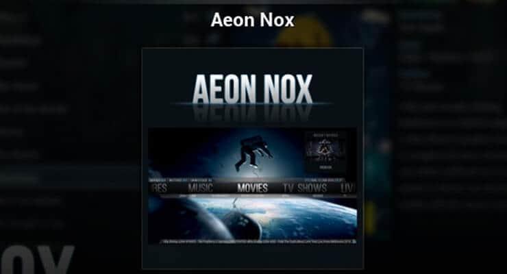 Kodi Aeon Nox Skin Review featured1