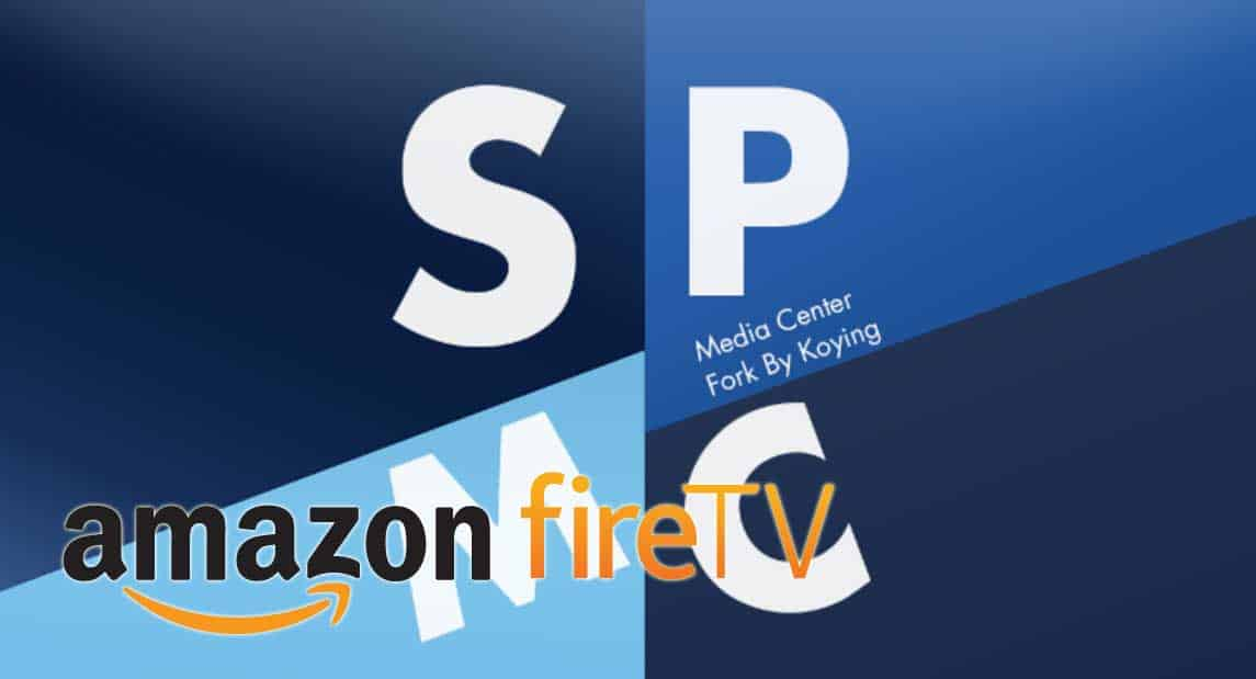install spmc on amazon fire tv
