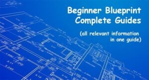 Beginner Blueprint Complete Setup Guides