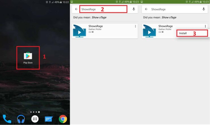 Open Play Store, Search For Showsrage And Install It By Following The Steps Shown