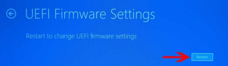 Restart to UEFI Fimware Settings