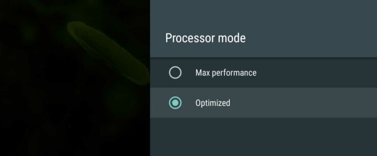 Nvidia Shield TV 2017 Settings - Processor Mode