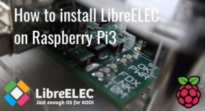 Install LibreELEC on Raspberry Pi3.jpg