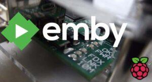 Setup Emby Server with Raspberry PI 3 – Media Streaming Server