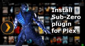 Install Sub-Zero plugin for Plex