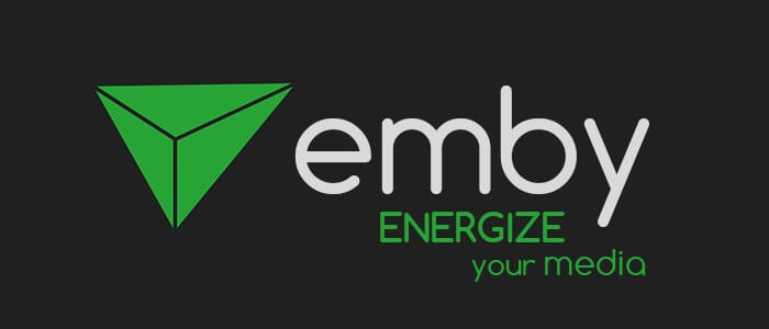 Energize your media streaming experience with an Emby Server